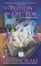 A Magic Potion Mystery: A Potion to Die For bk.1 by Heather Blake (2013, Paperba