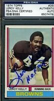 LEROY KELLY SIGNED PSA/DNA 1974 TOPPS AUTOGRAPH AUTHENTIC