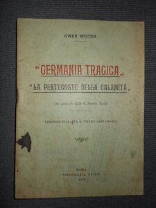 Germania Tragica O. Wister 1916 cc313 °