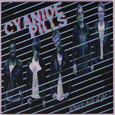 CYANIDE PILLS: Where Did It Go? / Lock Up 45 (UK, PS) Punk/New Wave