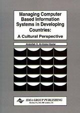 Managing Computer-Based Information Systems in Developing Countries: A Cultural