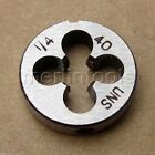"1/4"" - 40 Right hand thread Die 1/4 - 40 TPI"