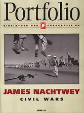 James Nachtwey; Civil Wars - Portfolio (German Language)- Paperback – Dec 1988