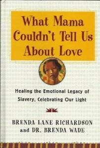 What Mama Couldn't Tell Us About Love - Hardcover - VERY GOOD
