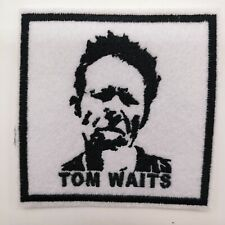"""TOM WAITS Embroidered Iron On Patch 3 """" X 3 """" MUSIC SINGER ACTOR"""