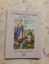 LIBRO STORIA DELL 'APPARIZIONE DELLA MADONNA DI CARAVAGGIO E GUIDA SANTUARIO