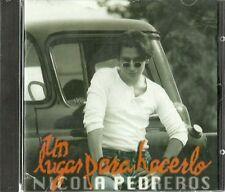 Un Lugar Para Hacerlo Nicola Pedreros Latin Music CD