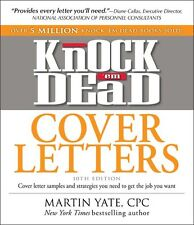 Knock em Dead Cover Letters: Cover letter samples and strategies you need to ge