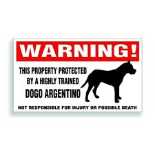 Warning DECAL trained DOGO ARGENTINO dog bumper or window sticker