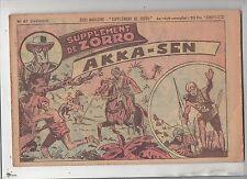 Collection Supplément de Zorro n°67. Akka-Sen.  Pierre CHIVOT. 1951