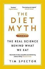 The Diet Myth: The Real Science Behind What We Eat by Tim Spector (Paperback, 2016)