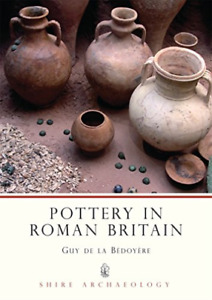 Pottery In Roman Britain BOOK NEUF