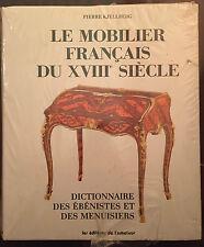 Le mobilier Français du XVIIIe siècle : dictionnaire des ébénistes et menuisiers