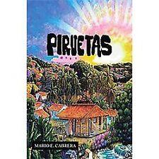 Piruetas by Mario E. Cabrera (2012, Hardcover)