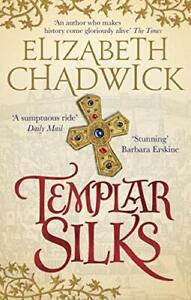 Templar Silks (William Marshal),Elizabeth Chadwick- 9780751564969