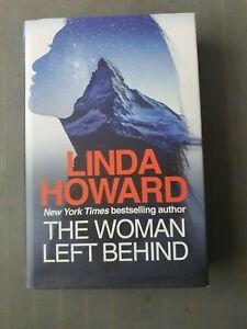 LINDA HOWARD  THE WOMAN LEFT BEHIND  HARDBACK 1ST ED 1ST PRINTING