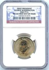 2007 P FIRST PRESIDENT GEORGE WASHINGTON $1 NGC GRADED MS 66 FIRST DAY OF ISSUE