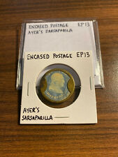 Ayer's Ayers Sarsaparilla One Cent Encased Postage Ep13 Ep 13 Rare