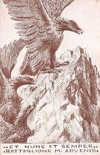 """C5491) WW1 ALPINI BATTAGLIONE MONTE ARVENIS """"...ET NUNC ET SEMPER..."""""""