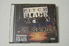Pitch Black-season vol 2/The Blackout PROMO mixtape CD (Richie Rich Kakala)