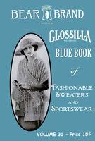 Bear Brand  #31 c.1920 - Vintage Patterns For Women in Crochet & Knitting
