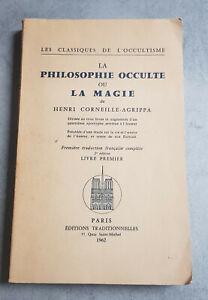 La Philosophie Occulte ou la Magie Livre Premier Henri Corneille AGRIPPA