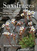 Saxifrages: The Definitive Guide to 2000 Species, Hybrids & Cultivars [Hardcover