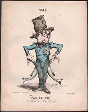 1848. Napoléon sans le sou.  Lithographie Barousse. Vers 1870