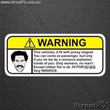 BORAT Warning Sticker VERY NICE! for Ali G Bruno Movie