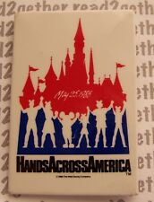 Disneyland Hands Across America May 25, 1986 Button