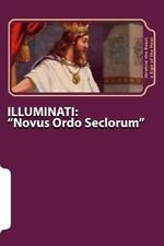 ILLUMINATI: Novus Ordo Seclorum : The Secret Knowledge of Al-Qur'an-Al Azeem...
