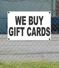 2x3 WE BUY GIFT CARDS Black & White Banner Sign NEW Discount Size & Price