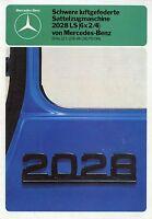 Mercedes 2028 LS 6x2/4 Sattelzugmaschine Prospekt 1979 8/79 brochure truck tract