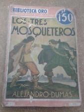 LOS TRES MOSQUETEROS (Alejandro Dumas) - Molino, 1933