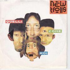 """New Trolls Vinile 7"""" 45 giri Quelli Come Noi / Visioni Nuovo"""