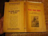 ALGER TUNIS RABAT Algerie Tunisie Maroc Evenement 1950+