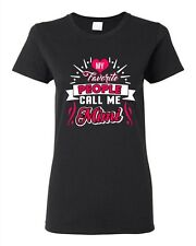 Ladies My Favorite People Call Me Mimi Mama Mommy Mom Gift Funny DT T-Shirt Tee