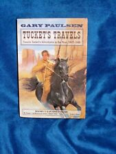 Tucket's Travels Francis Tucket's Adventures in the West by Gary Paulsen Bks 1-5