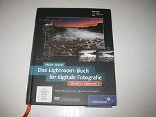 Das Lightroom-Buch für digitale Fotografie. Galileo Design von Maike Jarsetz...