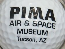 (1) PIMA AIR & SPACE MUSEUM TUCSON ARIZONA LOGO GOLF BALL
