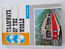Tramways of the World. J Joyce. 1965