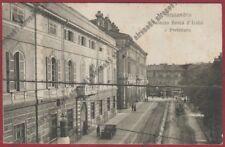 ALESSANDRIA CITTÀ 154 BANCA D'ITALIA - PREFETTURA - TRAM Cartolina viagg. 1916