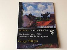 Leopold Classic Library - The Twelve Apostles - George Milligan - Temple Series