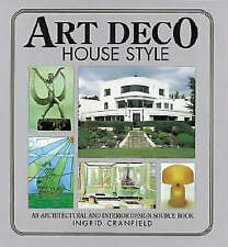 Art Deco House Style: An Architectural and Interior Design Source Book (House st