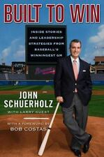 Built to Win: Inside Stories and Leadership Strategies from Baseball's Winninges