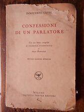 CONFESSIONI DI UN PARLATORE Innocenzo Cappa Treves 1938 lettera D'Annunzio