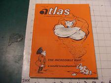 vintage HIGH GRADE magazine: ATLAS world press aug 1967, 66pgs, INCREDIBLE WAR