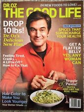 Dr. OZ The Good Life Drop 10 Pounds Get A Flatter Belly Oct 2015 FREE SHIPPING!