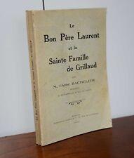 Le Bon Père Laurent et La Sainte Famille De Grillaud