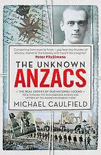 THE UNKNOWN ANZACS---------Michael Caulfield